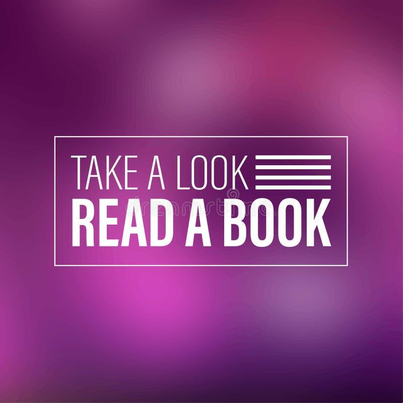 κοιτάξτε παίρνει book read Εμπνευσμένο και απόσπασμα κινήτρου διανυσματική απεικόνιση