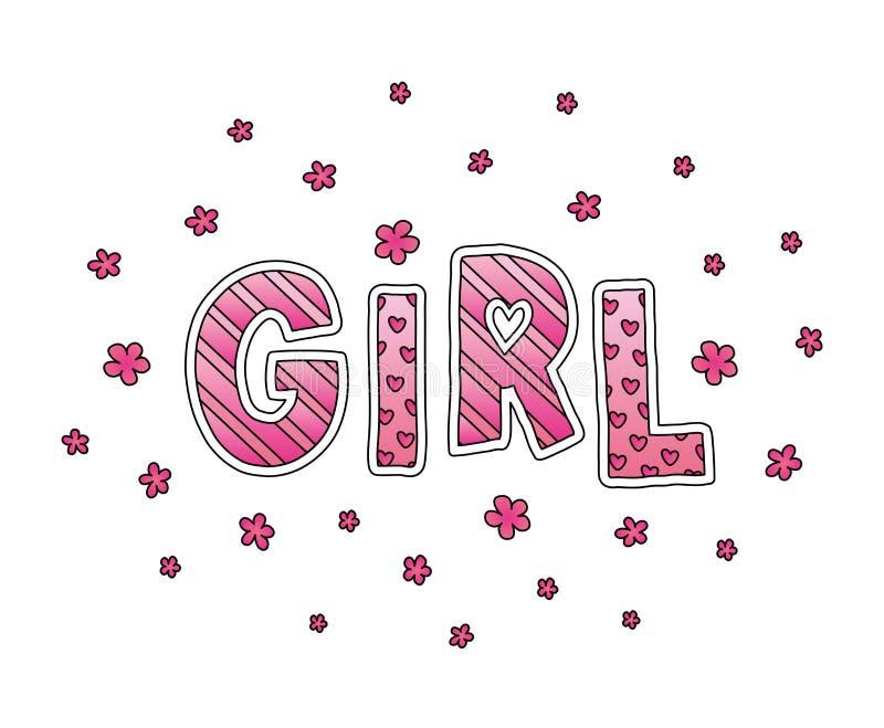 Κορίτσι λέξης με τα λουλούδια Εγγραφή χεριών Ρόδινα χρώματα Τυπωμένη ύλη για τις κάρτες, το πουκάμισο γυναικών και τα ενδύματα μω απεικόνιση αποθεμάτων