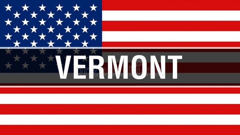 Κράτος του Βερμόντ σε ένα υπόβαθρο ΑΜΕΡΙΚΑΝΙΚΩΝ σημαιών, τρισδιάστατη απόδοση Σημαία των Ηνωμένων Πολιτειών της Αμερικής που κυμα απεικόνιση αποθεμάτων
