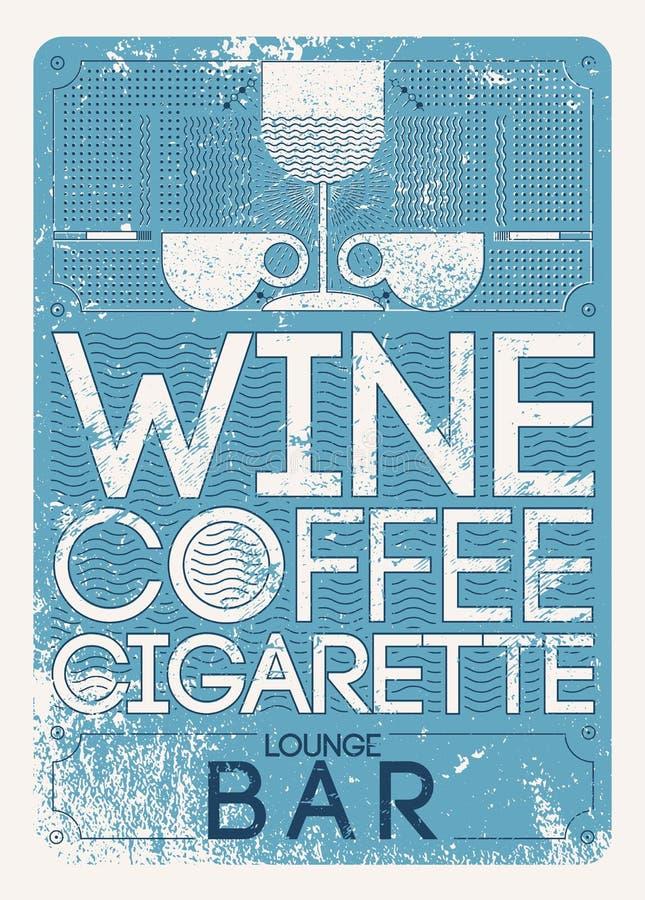 Κρασί, καφές, τσιγάρο Σαλονιών φραγμών επιλογών τυπογραφικό εκλεκτής ποιότητας σχέδιο σχεδίων ύφους grunge γραμμικό γεωμετρικό αν απεικόνιση αποθεμάτων