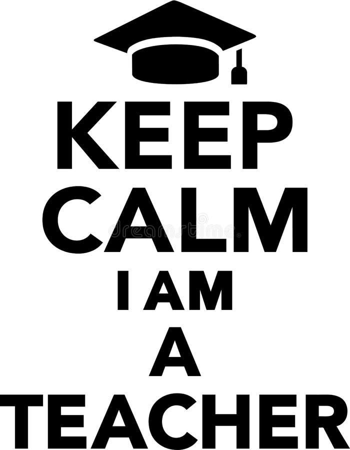 Κρατήστε ήρεμος εγώ είναι δάσκαλος απεικόνιση αποθεμάτων