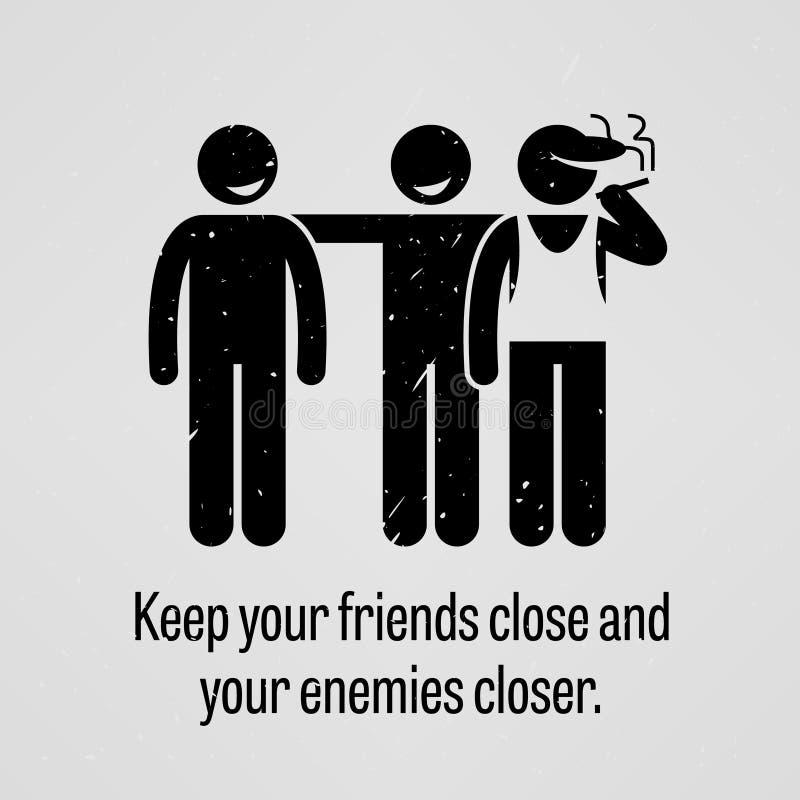 Κρατήστε τους φίλους σας στενή και πιό στενή παροιμία εχθρών σας ελεύθερη απεικόνιση δικαιώματος