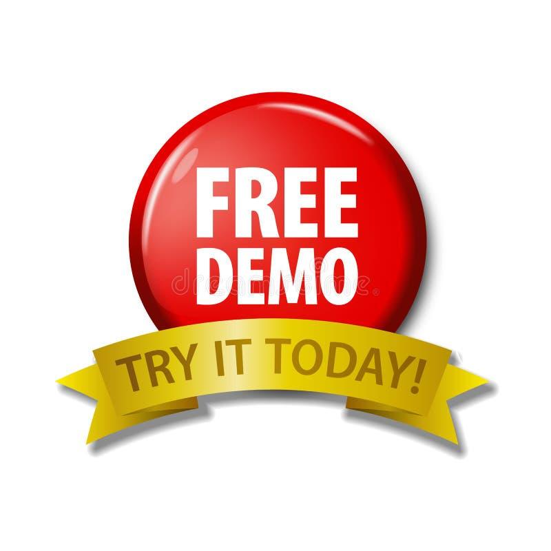 Κόκκινο κουμπί με την ελεύθερη επίδειξη λέξεων ` - το δοκιμάστε σήμερα ` ελεύθερη απεικόνιση δικαιώματος