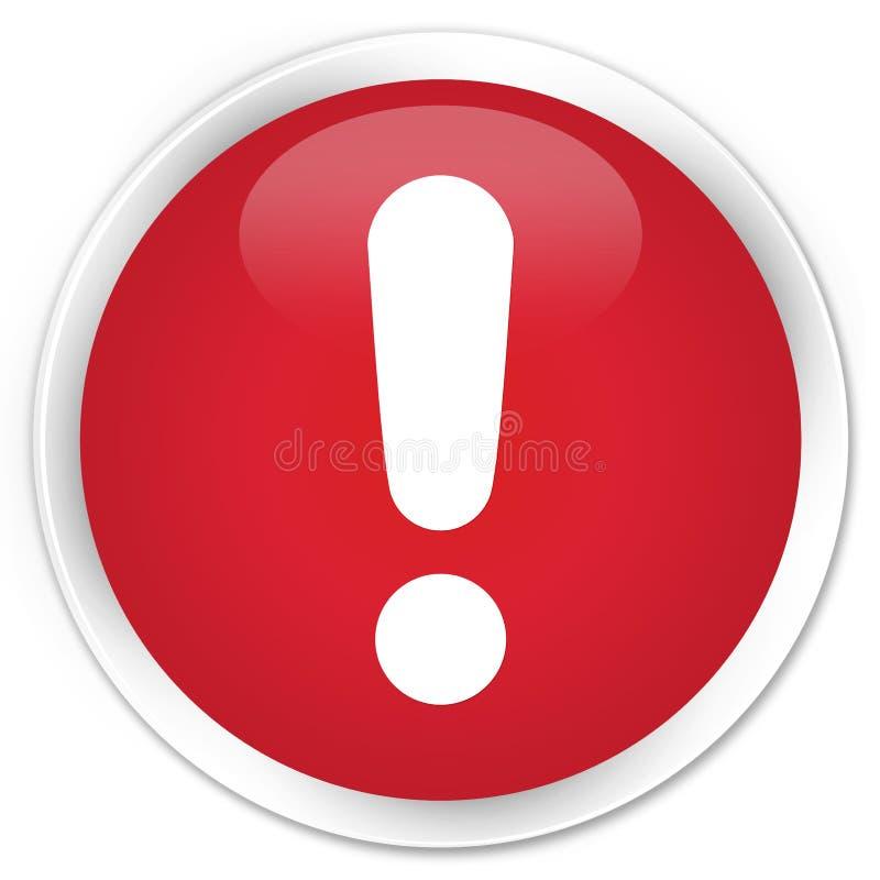 Κόκκινο στρογγυλό κουμπί ασφαλίστρου εικονιδίων σημαδιών θαυμαστικών στοκ φωτογραφίες με δικαίωμα ελεύθερης χρήσης
