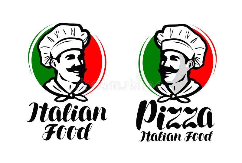 Μάγειρας, λογότυπο αρχιμαγείρων Ιταλικά τρόφιμα, σύμβολο πιτσών ή ετικέτα Διανυσματικό τυπογραφικό σχέδιο απεικόνισης διανυσματική απεικόνιση