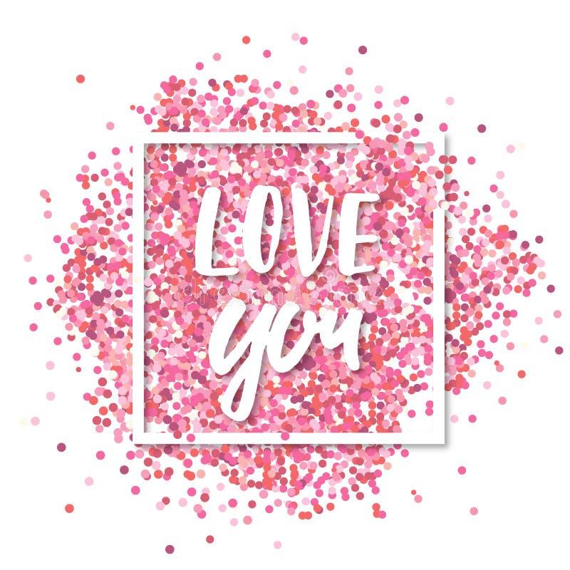 μήνυμα αγάπης εσείς Ρόδινο κομφετί μέσα στο άσπρο τετραγωνικό πλαίσιο Ρομαντικό υπόβαθρο βαλεντίνων διανυσματική απεικόνιση