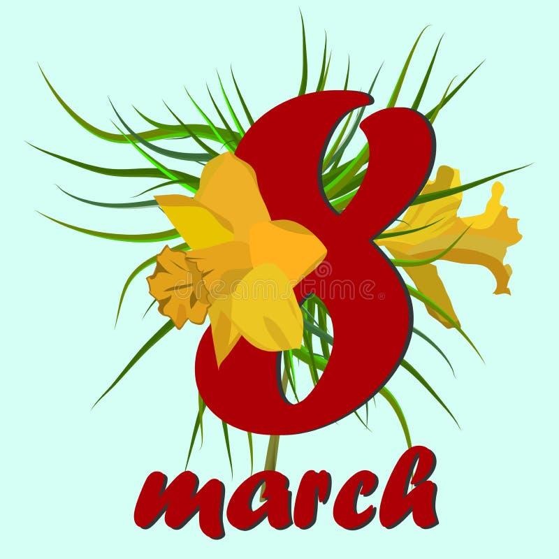 8 Μαρτίου ευχετήρια κάρτα ημέρας γυναικών s 8 Μαρτίου κάρτες σχεδίου με τα λουλούδια ναρκίσσων διανυσματική απεικόνιση