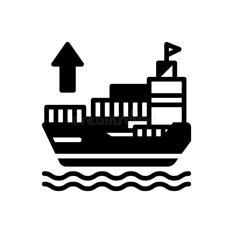 Μαύρο στερεό εικονίδιο για τον εξαγωγέα, το σκάφος και τη ναυτιλία απεικόνιση αποθεμάτων