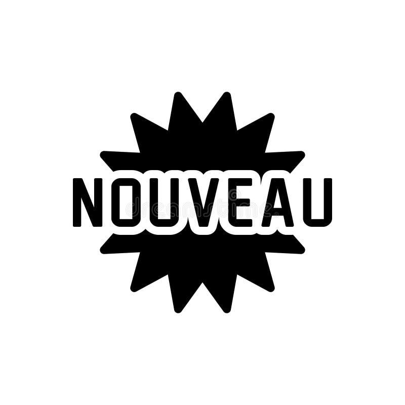Μαύρο στερεό εικονίδιο για Nouveau, ο νεώτερος και νέος διανυσματική απεικόνιση
