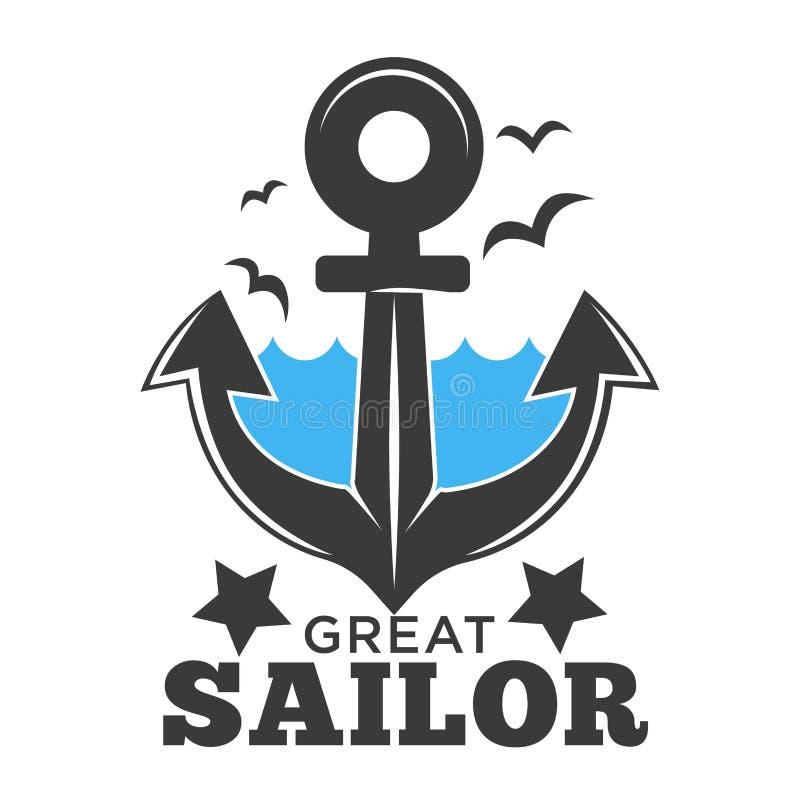 Μεγάλες θάλασσα ναυτικών και αφίσα αγκύρων με το διάνυσμα κειμένων απεικόνιση αποθεμάτων
