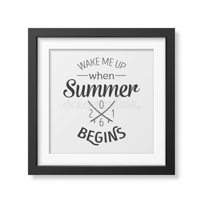 Με ξυπνήστε όταν αρχίζει το καλοκαίρι - αναφέρετε το τυπογραφικό υπόβαθρο διανυσματική απεικόνιση