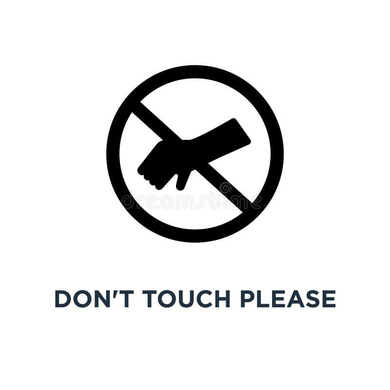 Μην αγγίξτε παρακαλώ το εικονίδιο ασφάλειας Απλή απεικόνιση στοιχείων δ απεικόνιση αποθεμάτων