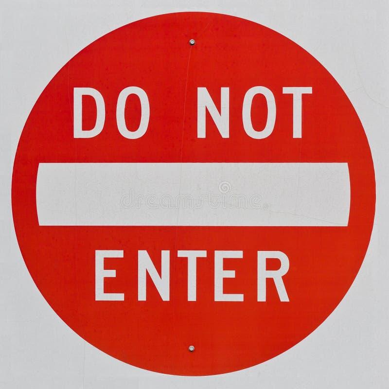 Μην εισάγετε το σημάδι στοκ εικόνα με δικαίωμα ελεύθερης χρήσης