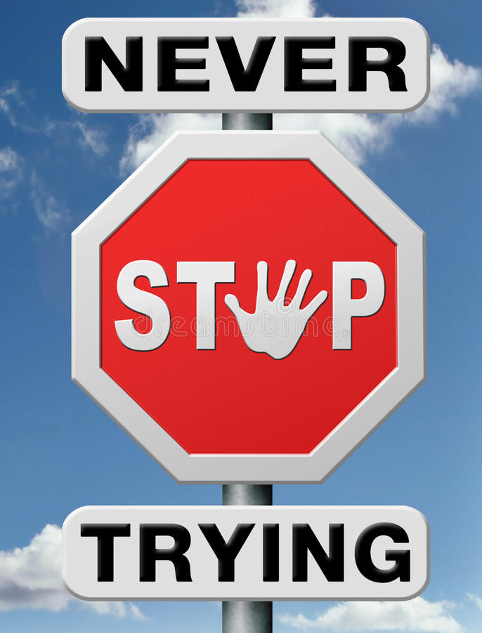 Μην σταματήστε ποτέ δεν σταματά διανυσματική απεικόνιση