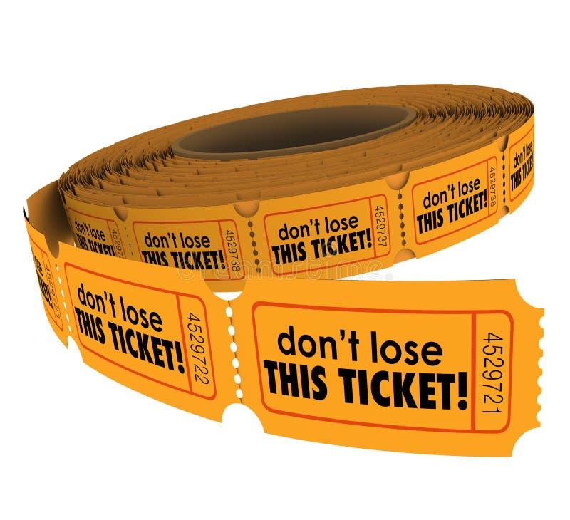 Μην χάστε αυτήν την αξίωση εισιτηρίων κρατά ασφαλής εισάγει τη λοταρία διαγωνισμού στοκ εικόνα με δικαίωμα ελεύθερης χρήσης