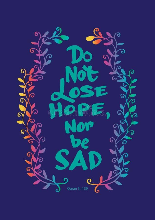 Μην χάστε την ελπίδα ούτε να είστε λυπημένος απεικόνιση αποθεμάτων