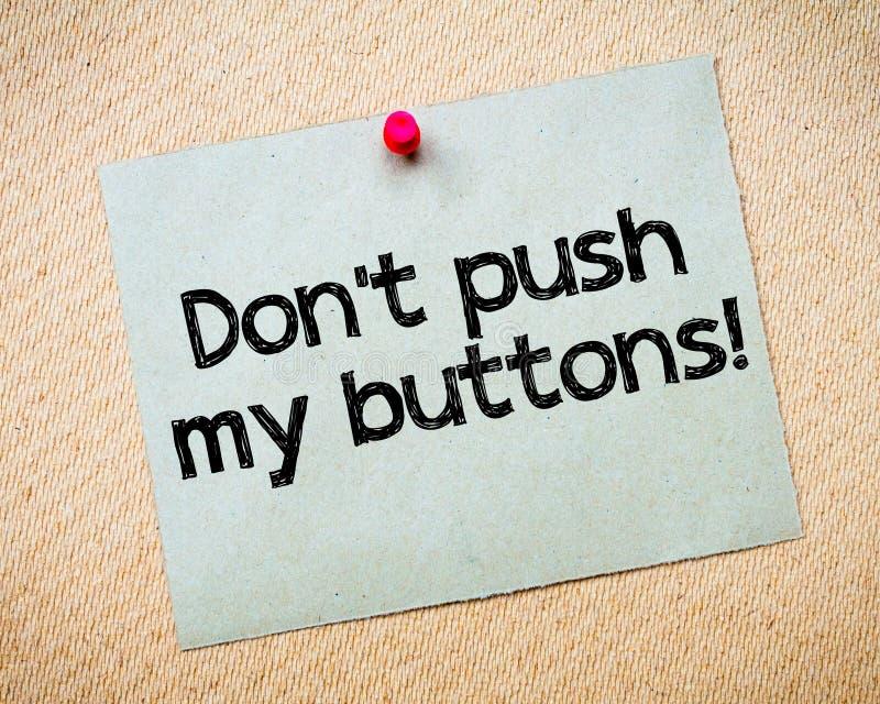 Μην ωθήστε τα κουμπιά μου! στοκ φωτογραφίες