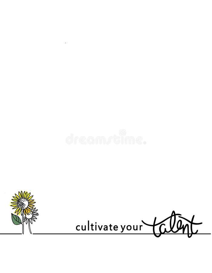 Μια επιστολή ή μια υποσημείωση ηλεκτρονικού ταχυδρομείου με τους ηλίανθους και καλλιεργεί την κινητήρια φράση ταλέντου σας διανυσματική απεικόνιση
