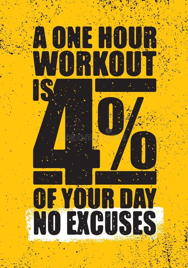 Μια μια ώρα Workout είναι 4 τοις εκατό της ημέρας σας συγχωρεί το αριθ Έμπνευση Workout και απεικόνιση αποσπάσματος κινήτρου γυμν διανυσματική απεικόνιση