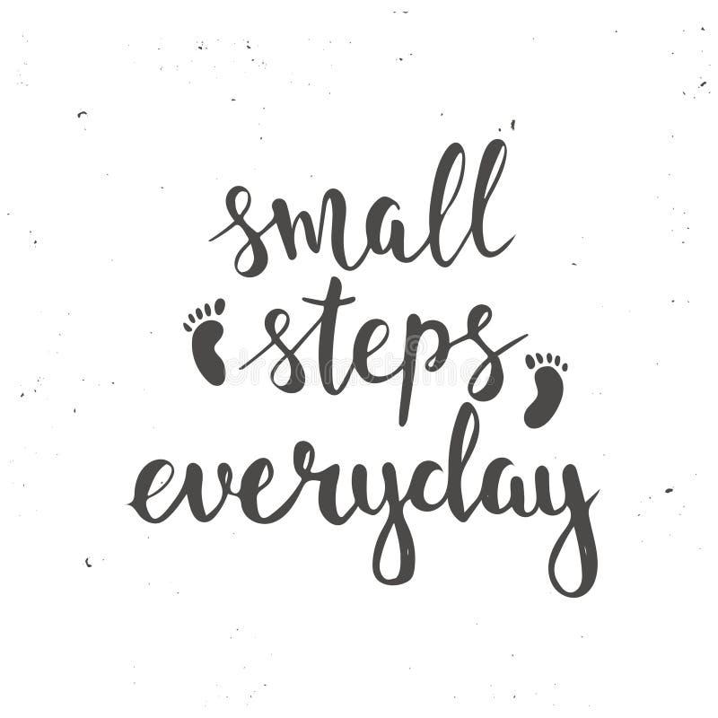 Μικρά βήματα καθημερινά Συρμένη χέρι αφίσα τυπογραφίας διανυσματική απεικόνιση