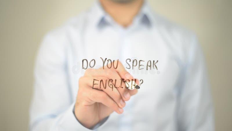Μιλάτε τα αγγλικά; , άτομο που γράφει στη διαφανή οθόνη στοκ εικόνες