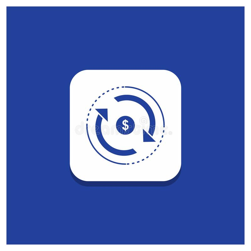 Μπλε στρογγυλό κουμπί για την κυκλοφορία, χρηματοδότηση, ροή, αγορά, εικονίδιο Glyph χρημάτων ελεύθερη απεικόνιση δικαιώματος