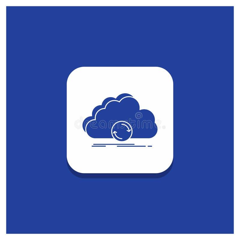 Μπλε στρογγυλό κουμπί για το σύννεφο, συγχρονισμός, στοιχεία, εικονίδιο Glyph συγχρονισμού απεικόνιση αποθεμάτων