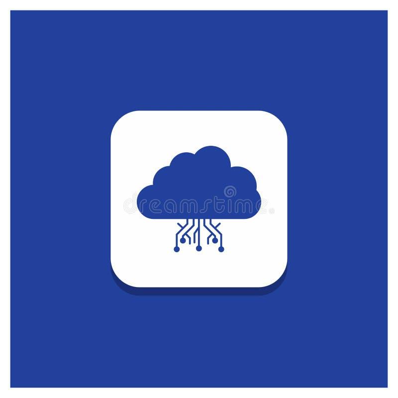 Μπλε στρογγυλό κουμπί για το σύννεφο, υπολογισμός, στοιχεία, φιλοξενία, εικονίδιο Glyph δικτύων διανυσματική απεικόνιση