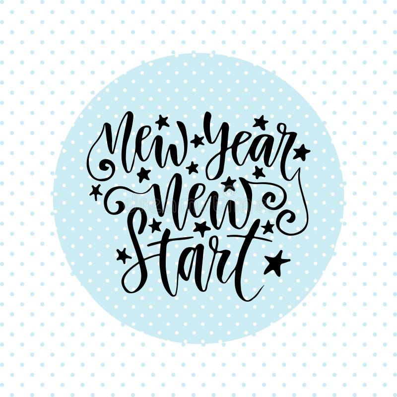 Νέα νέα έναρξη έτους Εμπνευσμένο και κινητήριο χειρόγραφο απόσπασμα Διανυσματική ευχετήρια κάρτα καλλιγραφίας διανυσματική απεικόνιση