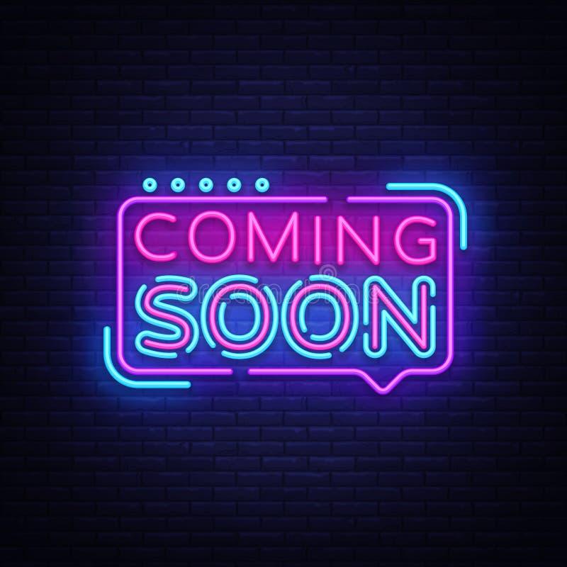 Να έρθει σύντομα διάνυσμα σημαδιών νέου Ερχόμενος σύντομα διακριτικό στο ύφος νέου, στοιχείο σχεδίου, ελαφρύ έμβλημα, πινακίδα νέ ελεύθερη απεικόνιση δικαιώματος