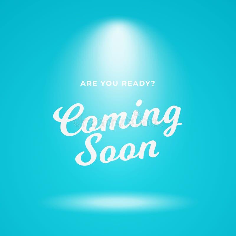 Να έρθει σύντομα διανυσματικό σχέδιο υποβάθρου αφισών Ανοικτό μπλε σκηνικό με τη φωτεινή απεικόνιση κειμένων επικέντρων και καλλι ελεύθερη απεικόνιση δικαιώματος