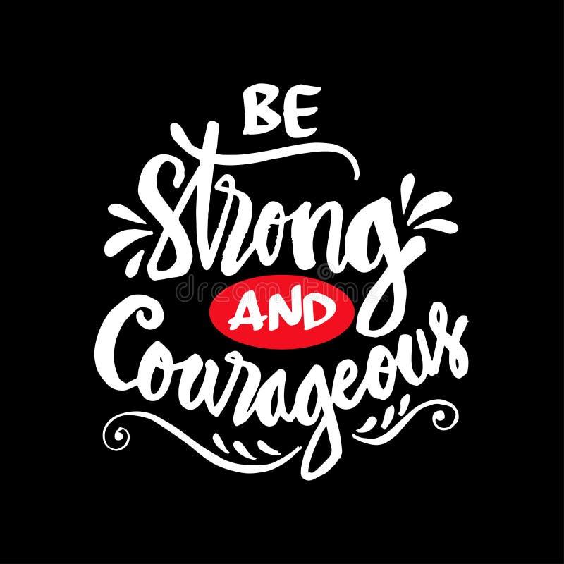Να είστε ισχυρός και θαρραλέος ελεύθερη απεικόνιση δικαιώματος