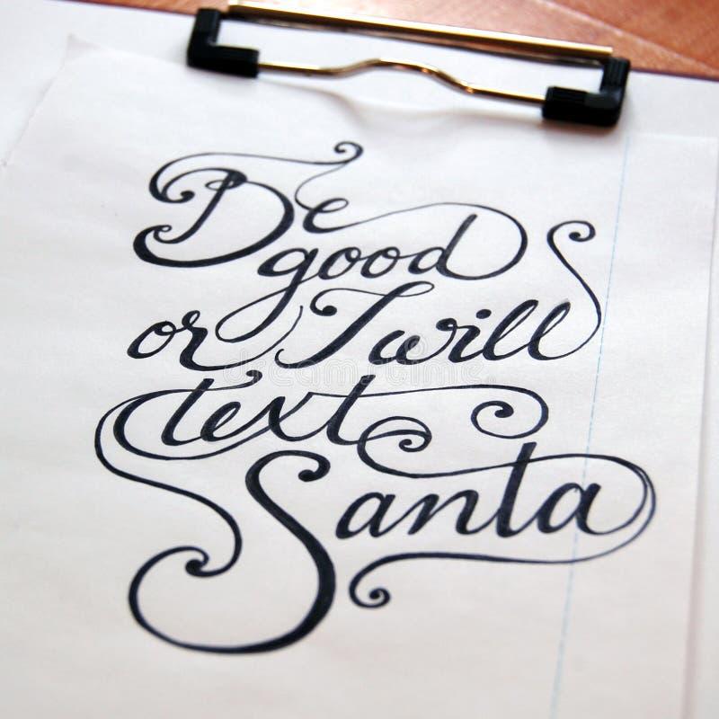 Να είστε καλός ή καλλιγραφικό υπόβαθρο Santa κειμένων στοκ εικόνα