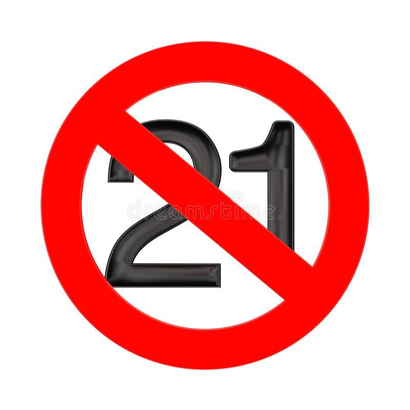Νο 21 χρονών έννοια Κάτω από είκοσι ένα έτη σημαδιών απαγόρευσης r ελεύθερη απεικόνιση δικαιώματος