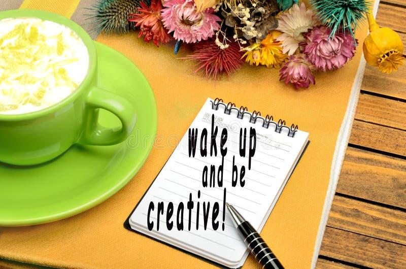 Ξυπνήστε και να είστε δημιουργικός! στοκ εικόνες