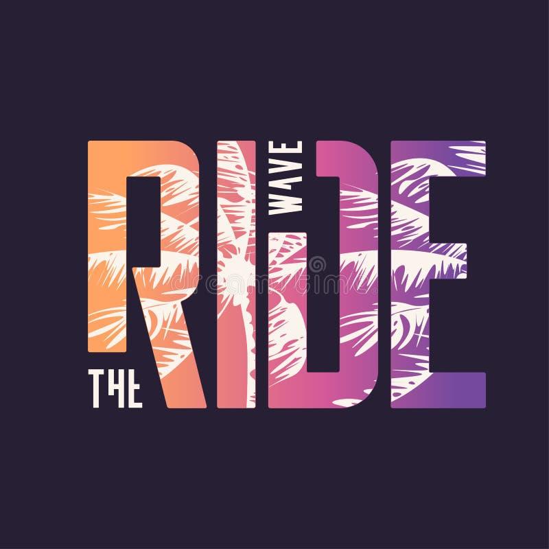 Οδηγήστε το κύμα Γραφικό σχέδιο μπλουζών, τυπογραφία, τυπωμένη ύλη r ελεύθερη απεικόνιση δικαιώματος