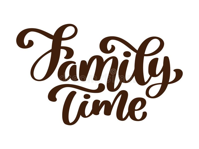 Οικογενειακός χρόνος - συρμένη χέρι διανυσματική εγγραφή που απομονώνεται στο λευκό r Χειρόγραφος σύγχρονος ελεύθερη απεικόνιση δικαιώματος