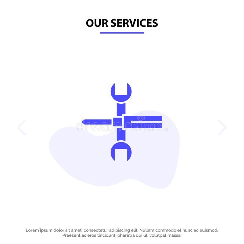 Οι τοποθετήσεις υπηρεσιών μας, έλεγχοι, κατσαβίδι, κλειδί, εργαλεία, στερεό πρότυπο καρτών Ιστού εικονιδίων Glyph γαλλικών κλειδι ελεύθερη απεικόνιση δικαιώματος