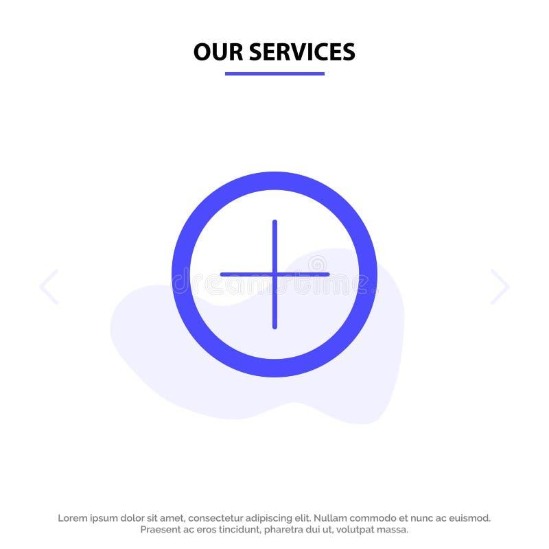 Οι υπηρεσίες μας διασυνδέουν, συν, στερεό πρότυπο καρτών Ιστού εικονιδίων Glyph χρηστών ελεύθερη απεικόνιση δικαιώματος