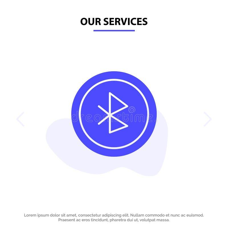 Οι υπηρεσίες μας Bluetooth, Ui, στερεό πρότυπο καρτών Ιστού εικονιδίων Glyph ενδιάμεσων με τον χρήστη διανυσματική απεικόνιση