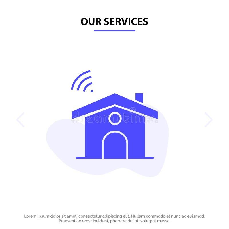 Οι υπηρεσίες μας Wifi, υπηρεσία, σήμα, στερεό πρότυπο καρτών Ιστού εικονιδίων Glyph σπιτιών ελεύθερη απεικόνιση δικαιώματος