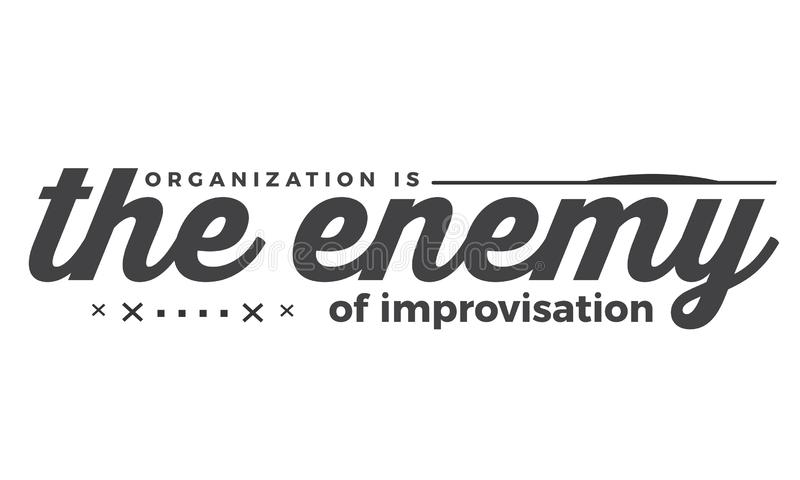 Οργάνωση ο εχθρός του αυτοσχεδιασμού διανυσματική απεικόνιση