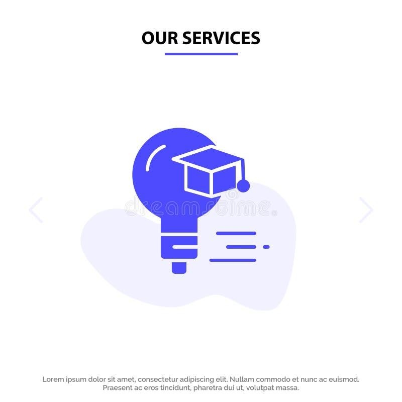 Ο βολβός υπηρεσιών μας, ΚΑΠ, εκπαίδευση, στερεό πρότυπο καρτών Ιστού εικονιδίων Glyph βαθμολόγησης ελεύθερη απεικόνιση δικαιώματος