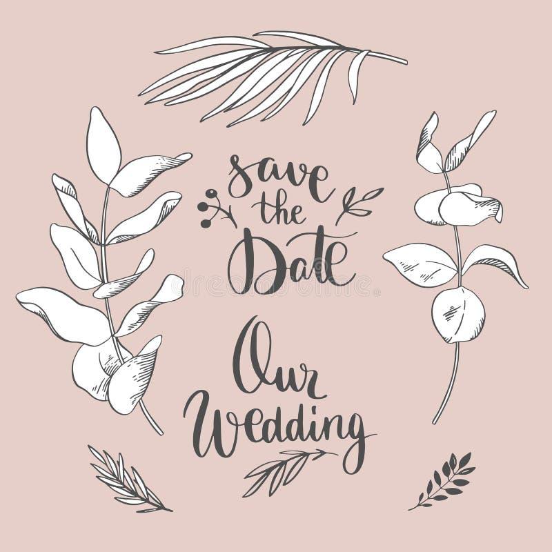 Ο διανυσματικός floral κλάδος με το κείμενο ο γάμος μας και σώζει την ημερομηνία για την κάρτα χαιρετισμών, κιβώτιο, συρμένα χέρι διανυσματική απεικόνιση