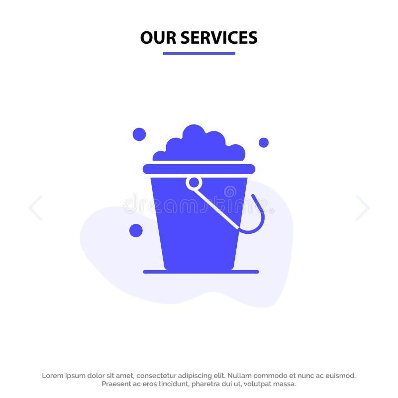 Ο κάδος υπηρεσιών μας, καθαρισμός, πάτωμα, πρότυπο καρτών Ιστού εικονιδίων εγχώριου στερεό Glyph απεικόνιση αποθεμάτων