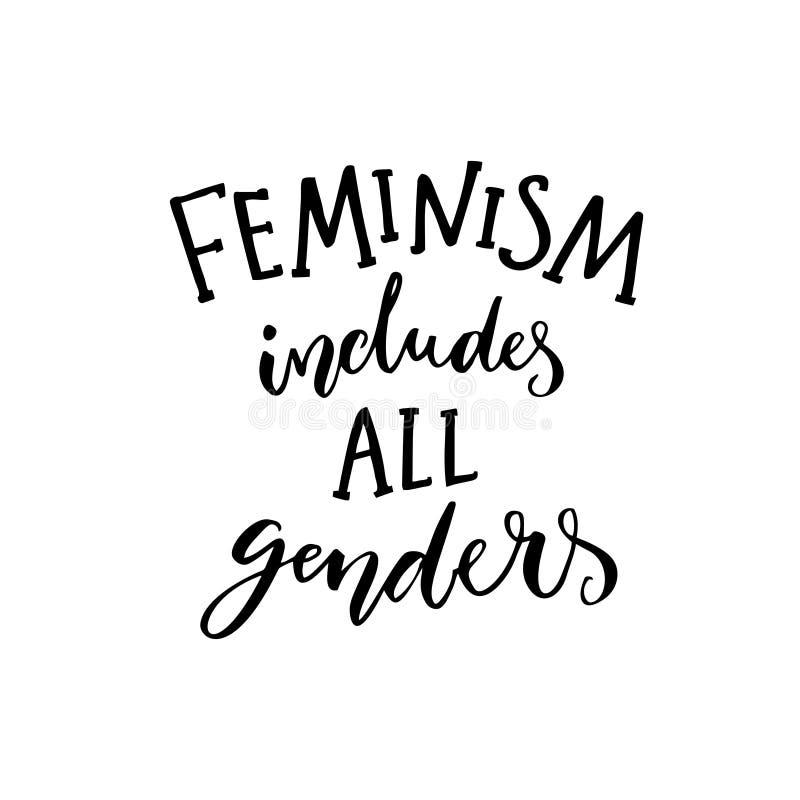 Ο φεμινισμός περιλαμβάνει όλα τα γένη Φεμινίστρια που λέει για την ισότητα των γυναικών και των ανδρών Εμπνευσμένο απόσπασμα, σύγ διανυσματική απεικόνιση