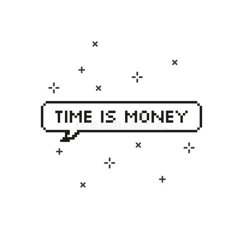 Ο χρόνος είναι χρήματα στην οκτάμπιτη τέχνη εικονοκυττάρου λεκτικών φυσαλίδων διανυσματική απεικόνιση