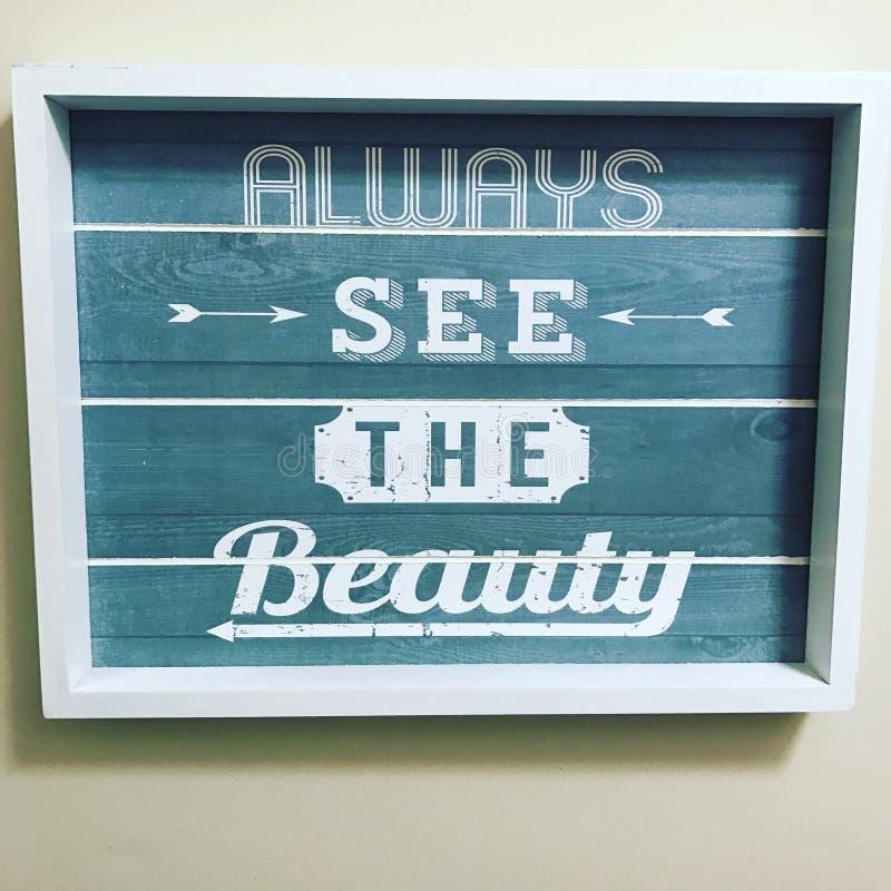 Πάντα δείτε την ομορφιά στοκ εικόνα με δικαίωμα ελεύθερης χρήσης