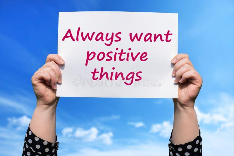 Πάντα θελήστε τα θετικά πράγματα στοκ εικόνες
