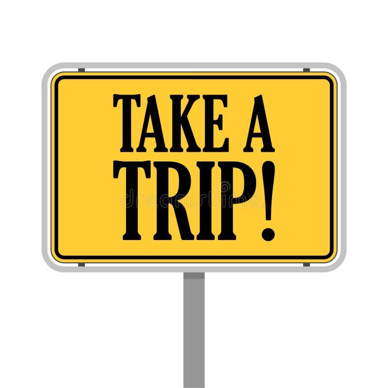 Πάρτε ένα οδικό σημάδι ταξιδιού στοκ εικόνες